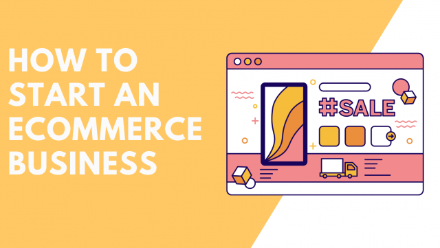 how to start an ecommerce business